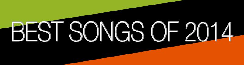 Music Supervisors' Best Songs of 2014 - PlayNetwork